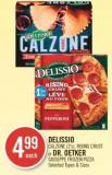 Delissio Calzone (2's) - Rising Crust or Dr. Oetker Giuseppe Frozen Pizza