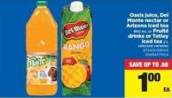 Oasis Juice - Del Monte Nectar Or Arizona Iced Tea - 960 Ml Or Fruité Drinks Or Tetley Iced Tea - 2 L