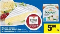 Boursin Cheese 150 G - PC Or Blue Menu Brie 175/200 G Or Camembert 170 G
