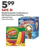 Nestlé Drumstick - Confections or  Del Monte Frozen Novelties