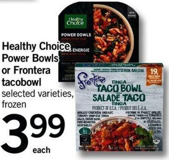 Healthy Choice Power Bowls Or Frontera Tacobowl