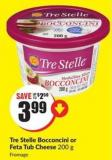 Tre Stelle Bocconcini or Feta Tub Cheese 200 g