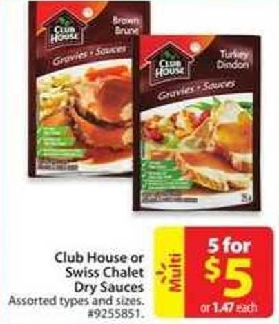Club House or Swiss Chalet Dry Sauces