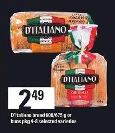 D'italiano Bread - 600/675 G Or Buns - Pkg 4-8