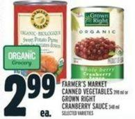 Farmer's Market Canned Vegetables 398 Ml Or Grown Right Cranberry Sauce 348 Ml