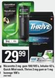Nicorette - 2 Mg GUM - 100/105's - Inhaler - 42's - Quick Mist Each - Thrive - 2 Mg GUM Or 1 Mg Lozenge 1.08's