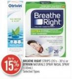 Breathe Right Strips (26's - 30's) or Otrivin Naturals Spray Nasal Spray (100 Ml)