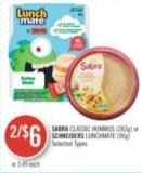 Sabra Classic Hummus (283g) or Schneiders Lunchmate (90g)