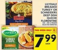Lilydale Breaded Turkey Or Schneiders Deep Dish Quiche Florentine