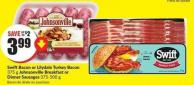 Swiftbacon or Lilydale Turkey Bacon 375 g Johnsonville Breakfast or Dinner Sausages 375-500 g