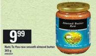 Nuts To You Raw Smooth Almond Butter - 365 G