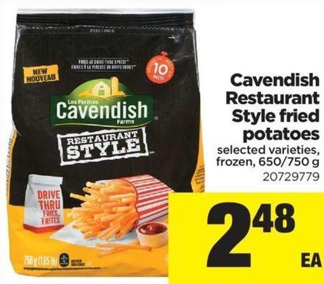 Cavendish Restaurant Style Fried Potatoes - 650/750 g