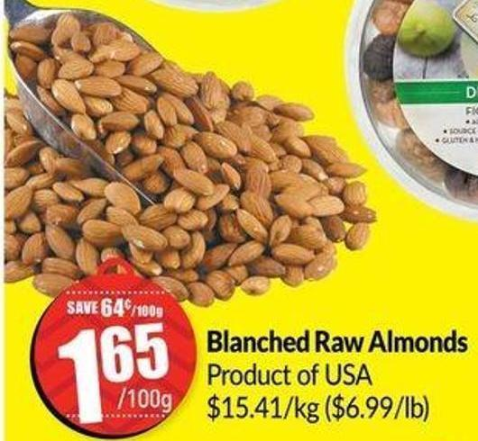 Blanched Raw Almonds Product of Us$15.41/kga ($6.99/lb)