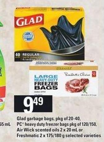 Glad Garbage Bags - Pkg Of 20-40 - PC Heavy Duty Freezer Bags Pkg Of 120/150 - Air Wick Scented Oils 2 X 20 Ml Or Freshmatic 2 X 175/180 G