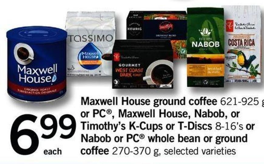 Maxwell House Ground Coffee 621-925 G - Or PC - Maxwell House - Nabob - Or Timothy's K-cups Or T-discs - 8-16's Or Nabob Or PC Whole Bean Or Ground Coffee - 270-370 G