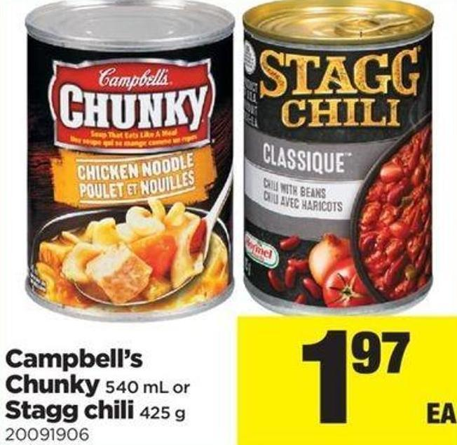 Campbell's Chunky  - 540 Ml Or Stagg Chili - 425 G