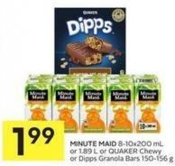 Minute Maid 8-10x200 mL or 1.89 L or Quaker Chewy or Dipps Granola Bars 150-156 g