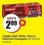Colgate Optic White - Total or Maxfresh Toothpaste 40-150 mL