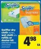 Swiffer Dry Cloth - 10/16's - Wet Cloth - 12's Refills or Duster Kit