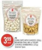 PC Corn Chips With Flaxseed (300g) - Mountain Trail Mix or Yogurt Covered Cranberries (325g)