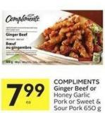Compliments Ginger Beef or Honey Garlic Pork or Sweet & Sour Pork 650 g