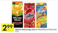 Minute Maid Orange Juice or Fruitopia or Five Alive