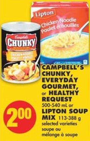 Campbell's Chunky - Everyday Gourmet - or Healthy Request - 500-540 mL or Lipton Soup Mix - 113-388 g