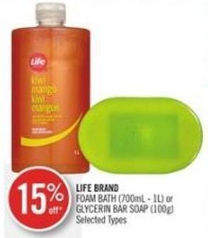 Life Brand Foam Bath (700ml-1l) or Glycerin Bar Soap (100g)