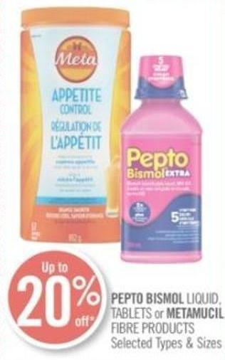 Pepto Bismol Liquid - Tablets or Metamucil Fibre Products
