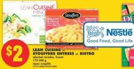 Lean Cuisine or Stouffers Entrees or Bistro - 170-340 g