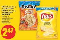 Lay's - 235-255 g or Tostitos Chips - 205-295 g or Cheetos Snacks - 170-310 g