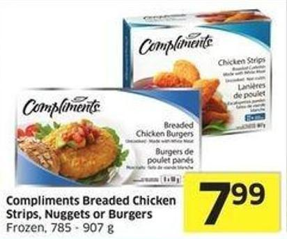 Compliments Breaded Chicken Strips - Nuggets or Burgers Frozen - 785 - 907 g