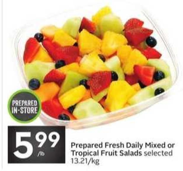 Prepared Fresh Daily Mixed or Tropical Fruit Salads