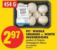 PC Whole Cremini or White Mushrooms