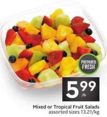 Mixed or Tropical Fruit Salads on sale | Salewhale ca