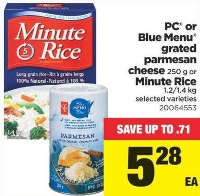 PC or Blue Menu Grated Parmesan Cheese 250 g or Minute Rice 1.2/1.4 Kg
