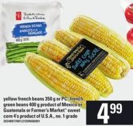 Yellow French Beans - 350 G Or PC French Green Beans - 400 G Or Farmer's Market Sweet Corn - 4's