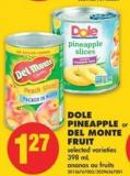 Dole Pineapple or Del Monte Fruit - 398 mL