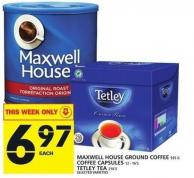 Maxwell House Ground Coffee Or Coffee Capsules Or Tetley Tea