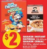 Quaker Instant Oatmeal - 228-430 g or Quaker Cereal - 350-500 g