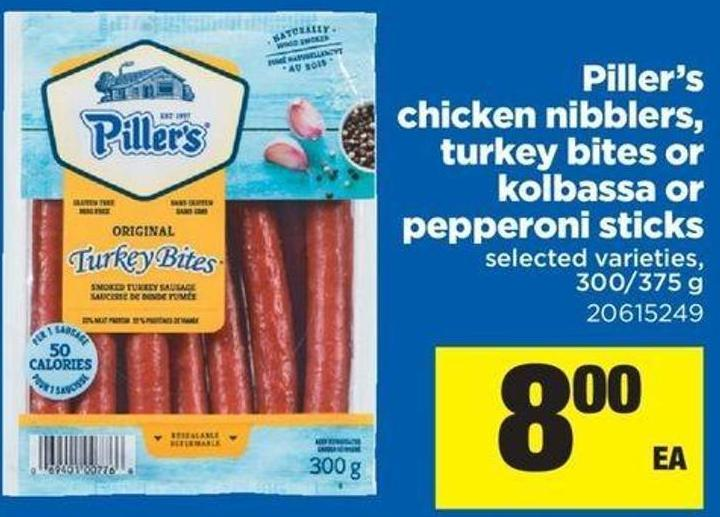 Piller's Chicken Nibblers - Turkey Bites Or Kolbassa Or Pepperoni Sticks - 300/375 g