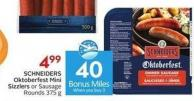 Schneiders Oktoberfest Mini Sizzlers or Sausage Rounds 375 g  40 Air Miles Bonus Miles