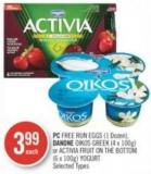 PC Free Run Eggs (1 Dozen) - Danone Oikos Greek (4 X 100g) or Activia Fruit On The Bottom (6 X 100g) Yogurt
