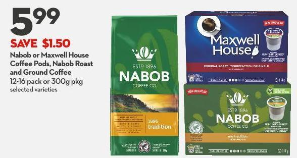 Nabob or Maxwell House Coffee Pods - Nabob Roast and Ground Coffee 12-16 Pack or 300g Pkg