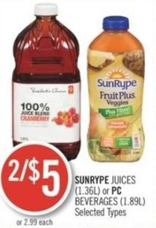 Sunrype Juices (1.36l) or PC Beverages (1.89l)