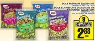 Dole Premium Salad Kits Or Dole Slawesome Salad Kits Or Bountiful Salad Kits