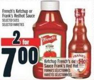 French's Ketchup Or Frank's Redhot Sauce
