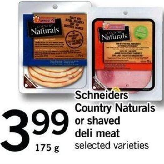 Schneiders Country Naturals Or Shaved Deli Meat