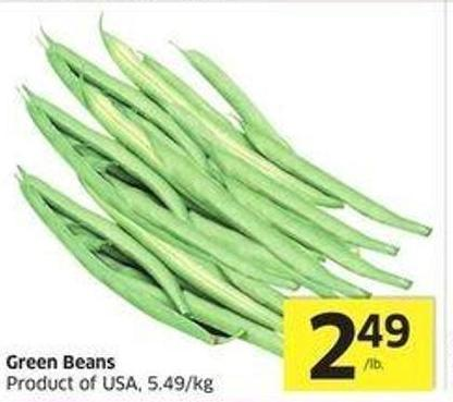 Green Beans Product of USA - 5.49/kg