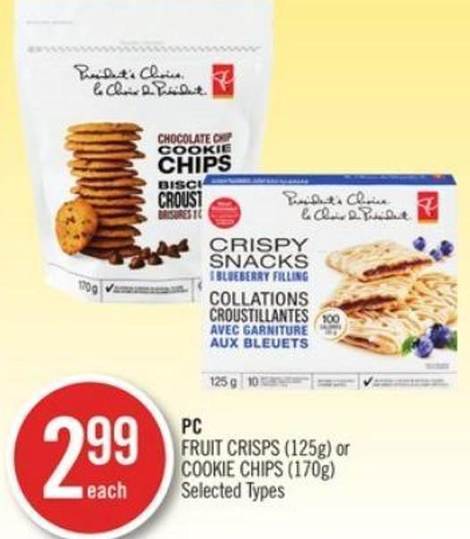 PC Fruit Crisps (125g) or Cookie Chips (170g)